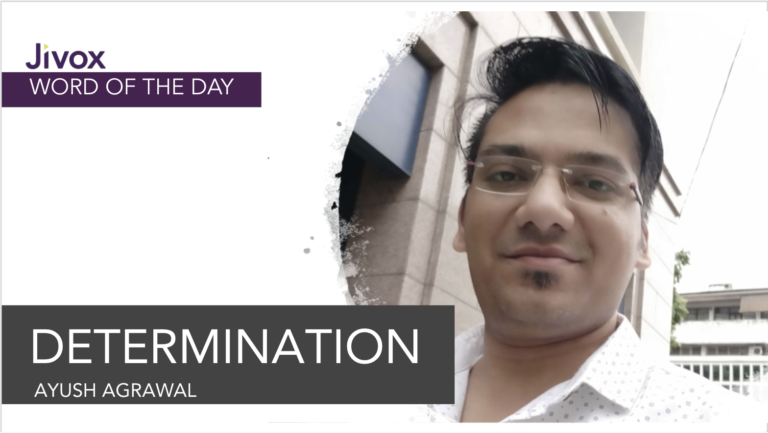 Jivox Word of the Day: Determination