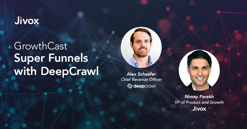GrowthCast: Super Funnels with DeepCrawl